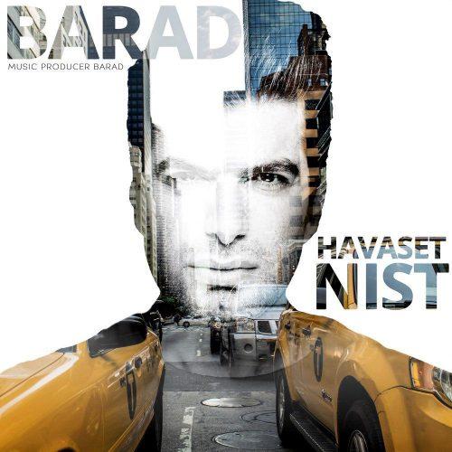تک ترانه - دانلود آهنگ جديد Barad-Havaset-Nist آهنگ جدید باراد به نام حواست نیست