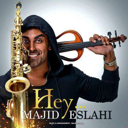 Majid Eslahi - Hey