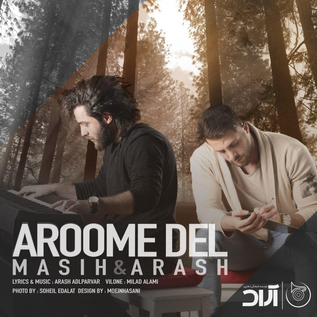 Masih Ft Arash Ap - Aroome Del