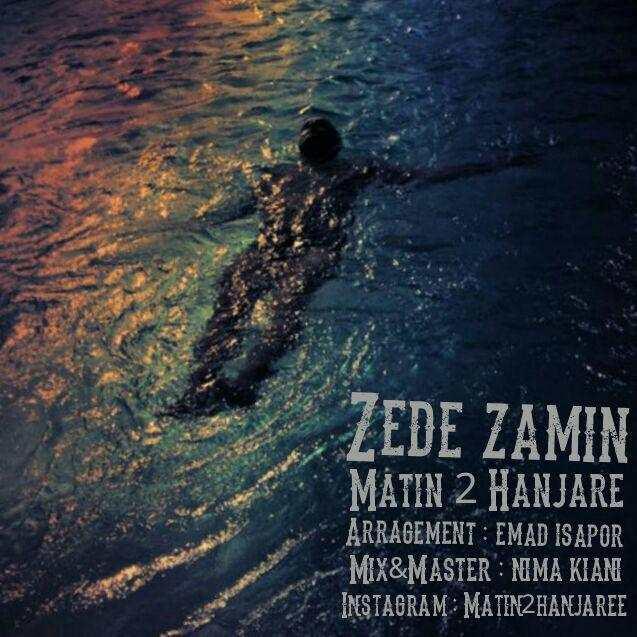 Matin 2 Hanjare - Zede Zamin