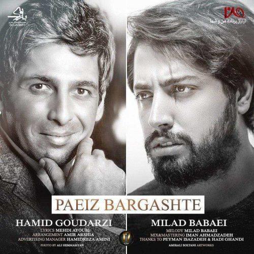 Milad Babaei & Hamid Goudarzi - Paeiz Bargashte
