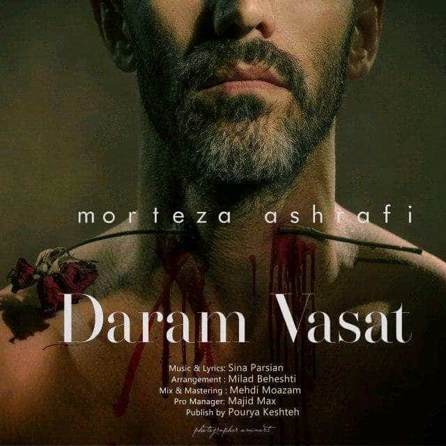 Morteza Ashrafi - Daram Vasat
