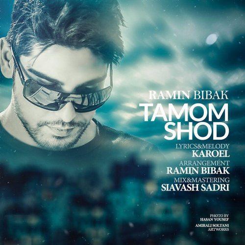 Ramin Bibak - Tamom Shod