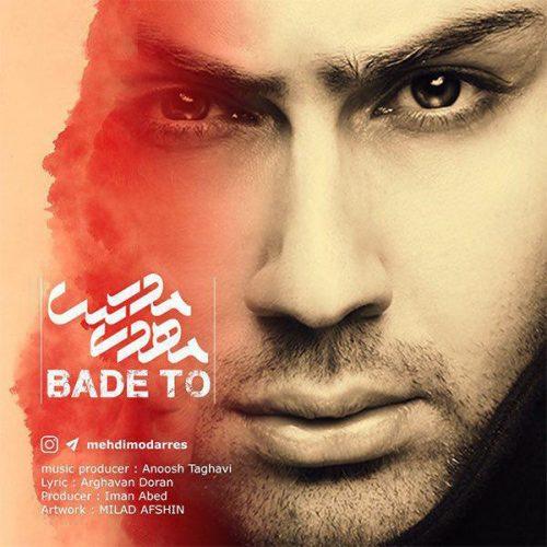 Mehdi Modarres - Bade To
