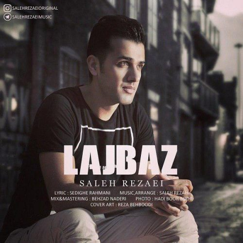 Saleh Rezaei - Lajbaz