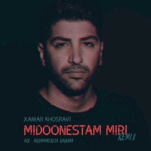 Xaniar - Midoonestam Miri (Remix)