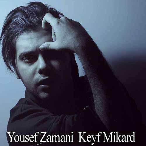 Yousef Zamani - Keyf Mikard