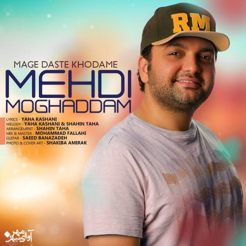 Mehdi Moghadam - Mage Daste Khodame