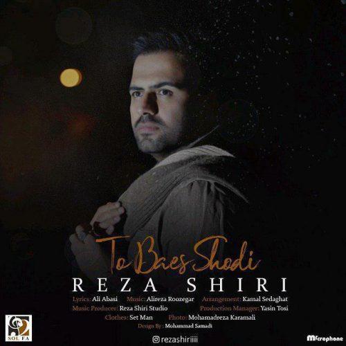 Reza shiri - To Baes Shodi