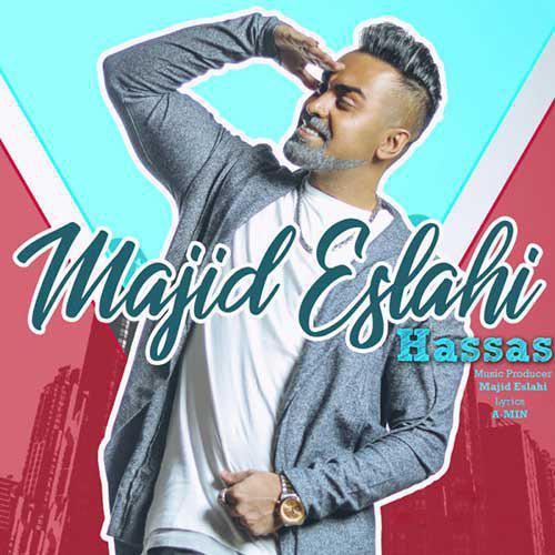 تک ترانه - دانلود آهنگ جديد Majid-Eslahi-Hassas آهنگ جدید مجید اصلاحی به نام حساس