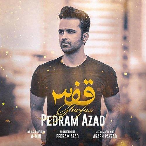 تک ترانه - دانلود آهنگ جديد Pedram-Azad-Ghafas آهنگ جدید پدرام آزاد به نام قفس