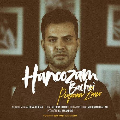 Peyman Zarei - Hanoozam Bachei