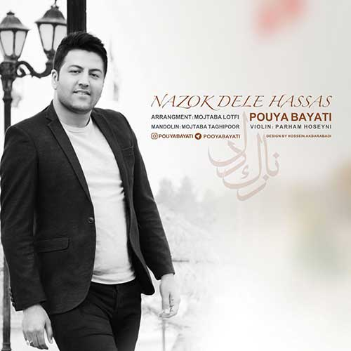 Pouya Bayati - Nazok Dele Hassas