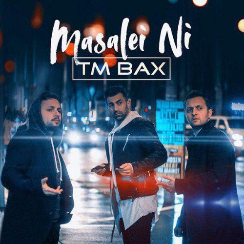 TM Bax - Masalei Ni