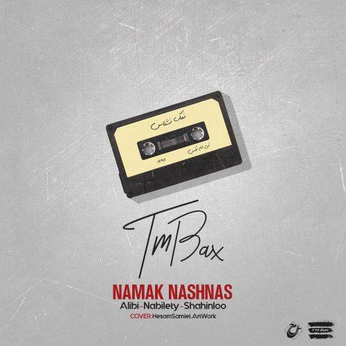 TM Bax - Namak Nashnas