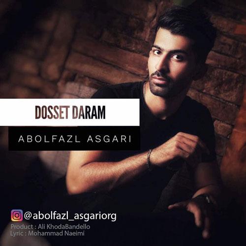 تک ترانه - دانلود آهنگ جديد Abolfazl-Asgari-Doset-Daram آهنگ جدید ابوالفضل عسگری به نام دوست دارم