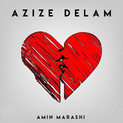 تک ترانه - دانلود آهنگ جديد Amin-Marashi-Azize-Delam آهنگ جدید امین مرعشی به نام عزیز دلم