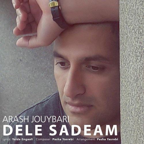 تک ترانه - دانلود آهنگ جديد Arash-Jouybari-Dele-Sadeam آهنگ جدید آرش جویباری به نام دل سادم