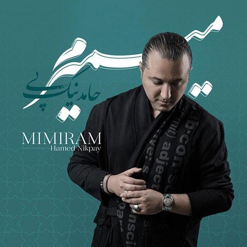 تک ترانه - دانلود آهنگ جديد Hamed-Nikpay-Mimiram آهنگ جدید حامد نیک پی به نام میمیرم