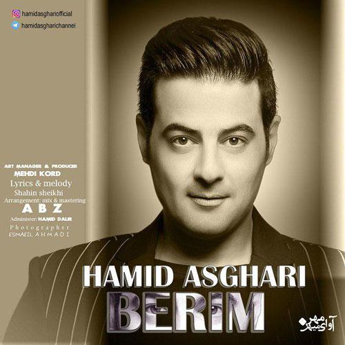تک ترانه - دانلود آهنگ جديد Hamid-Asghari-Berim آهنگ جدید حمید اصغری به نام بریم