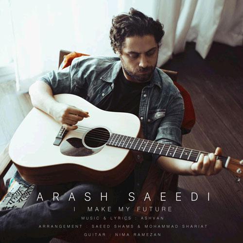 تک ترانه - دانلود آهنگ جديد Arash-Saeedi-Ayandamo-Misazam آهنگ جدید آرش سعیدی به نام آیندمو میسازم