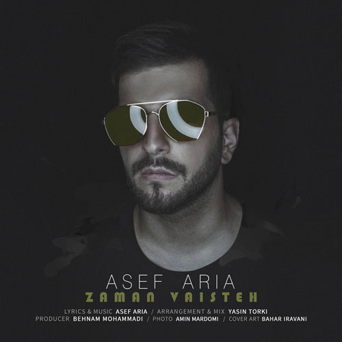 تک ترانه - دانلود آهنگ جديد Asef-Aria-Zaman-Vaisteh آهنگ جدید آصف آریا به نام زمان وایسته