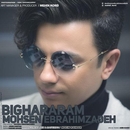 تک ترانه - دانلود آهنگ جديد Mohsen-Ebrahimzadeh-Bighararam آهنگ جدید محسن ابراهیم زاده به نام بیقرارم