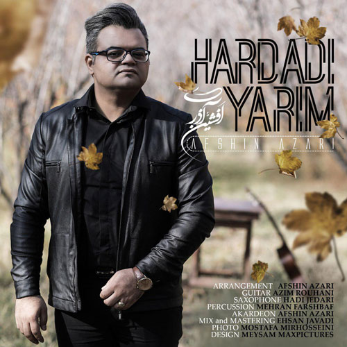 تک ترانه - دانلود آهنگ جديد Hardadi-Yarim دانلود آهنگ افشین آذری به نام هاردادی یاریم