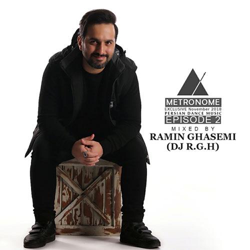 تک ترانه - دانلود آهنگ جديد Ramin-Ghasemi-DJ-R.G.H-Metronome-Episode-02 دانلود پادکست رامین قاسمی (DJ R.G.H) به نام مترونوم (ایپزود 02)