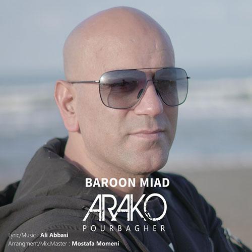 تک ترانه - دانلود آهنگ جديد Arako-Baroon-Miad دانلود آهنگ آراکو به نام بارون میاد
