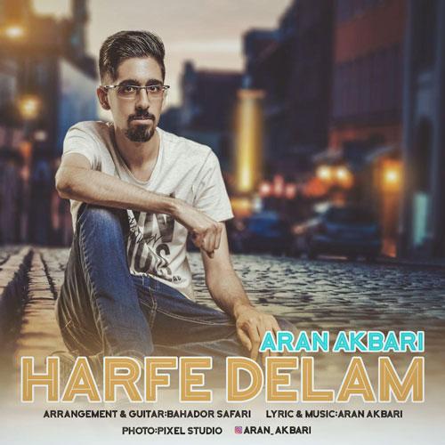 تک ترانه - دانلود آهنگ جديد Aran-Akbari-Harfe-Delam دانلود آهنگ آران اکبری به نام حرف دلم