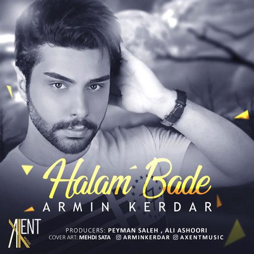 تک ترانه - دانلود آهنگ جديد Armin-Kerdar-Halam-Bade دانلود آهنگ آرمین کردار به نام حالم بده