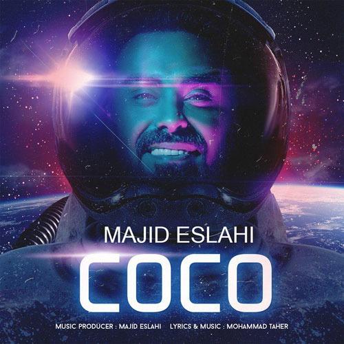 تک ترانه - دانلود آهنگ جديد Majid-Eslahi-Coco دانلود آهنگ مجید اصلاحی به نام کوکو