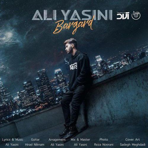 تک ترانه - دانلود آهنگ جديد Ali-Yasini-Bargard دانلود آهنگ علی یاسینی به نام برگرد