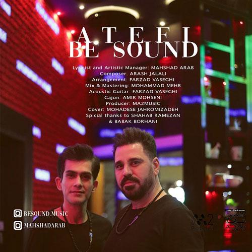 تک ترانه - دانلود آهنگ جديد BeSound-Atefi دانلود آهنگ بیساند به نام عاطفی