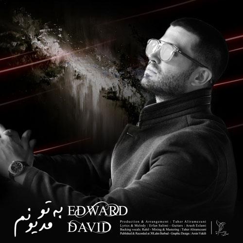 تک ترانه - دانلود آهنگ جديد Edward-David-Be-To-Madionam دانلود آهنگ ادوارد دیوید به نام به تو مدیونم