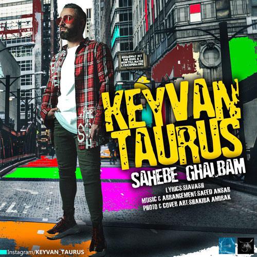 تک ترانه - دانلود آهنگ جديد Keyvan-Taurus-Shahe-Ghalbam دانلود آهنگ کیوان تارس به نام صاحب قلبم