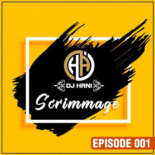 تک ترانه - دانلود آهنگ جديد Dj-Hani-Scrimmage-Episode-01 دانلود پادکست دیجی هانی به نام اسکریمیج اپیزود 01