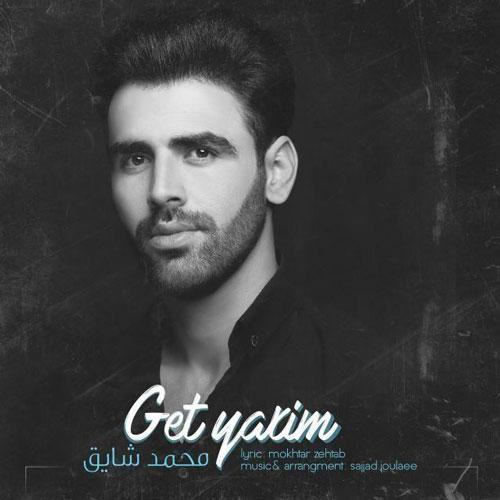 تک ترانه - دانلود آهنگ جديد Mohammad-Shayegh-Get-Yarim دانلود آهنگ محمد شایق به نام گئت یاریم