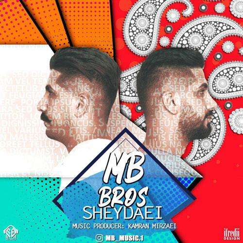 تک ترانه - دانلود آهنگ جديد MB-Brothers-Sheydaei دانلود آهنگ MB Brothers (منصور و مسعود) به نام شیدایی