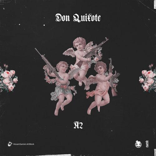 تک ترانه - دانلود آهنگ جديد AmirAli-A2-Don-Quixote دانلود آهنگ a2 به نام دون کیشوت