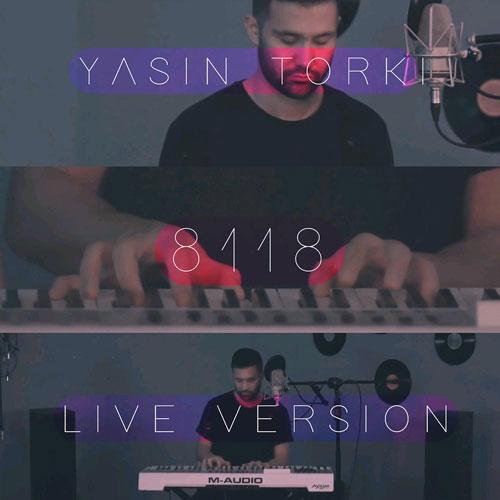 تک ترانه - دانلود آهنگ جديد Yasin-Torki-8118 دانلود ورژن پیانو آهنگ یاسین ترکی به نام 8118