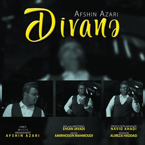 تک ترانه - دانلود آهنگ جديد Afshin-Azari-Divane دانلود آهنگ افشین آذری به نام دیوانه