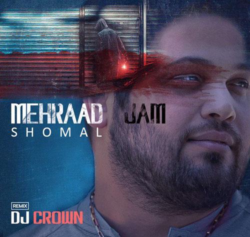 تک ترانه - دانلود آهنگ جديد Mehraad-Jam-Shomal-Dj-Crown-Remix دانلود ریمیکس مهراد جم به نام شمال