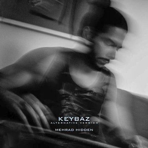 تک ترانه - دانلود آهنگ جديد Mehrad-Hidden-Keybaz-Alternative-Version دانلود آهنگ مهراد هیدن به نام کی باز