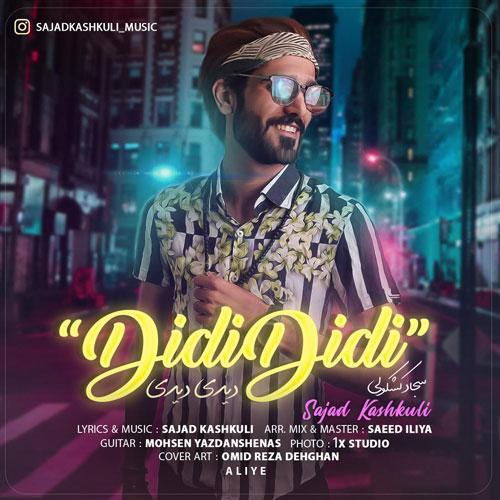 تک ترانه - دانلود آهنگ جديد Sajjad-Kashkooli-Didi-Didi دانلود آهنگ سجاد کشکولی به نام دیدی دیدی