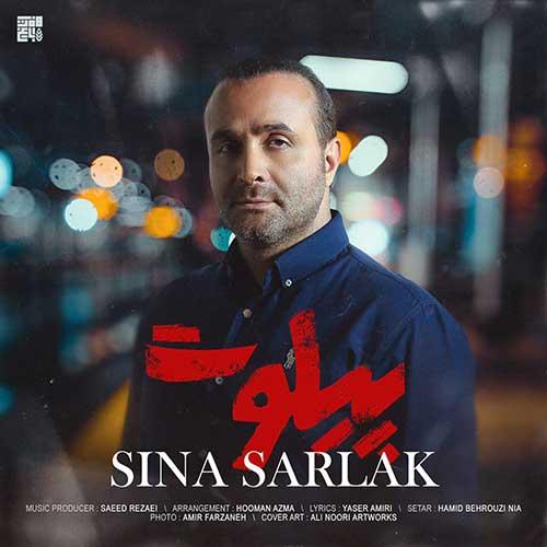 تک ترانه - دانلود آهنگ جديد Sina-Sarlak-Pilot دانلود آهنگ سینا سرلک به نام پیلوت