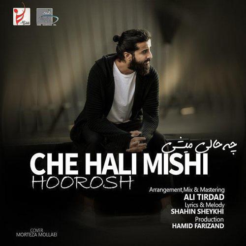 تک ترانه - دانلود آهنگ جديد Hoorosh-Band-Che-Hali-Mishi دانلود آهنگ هوروش بند به نام چه حالی میشی