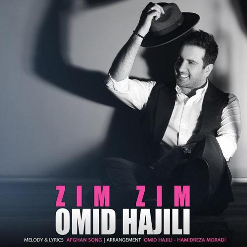 تک ترانه - دانلود آهنگ جديد Omid-Hajili-Zim-Zim دانلود آهنگ امید حاجیلی به نام زیم زیم