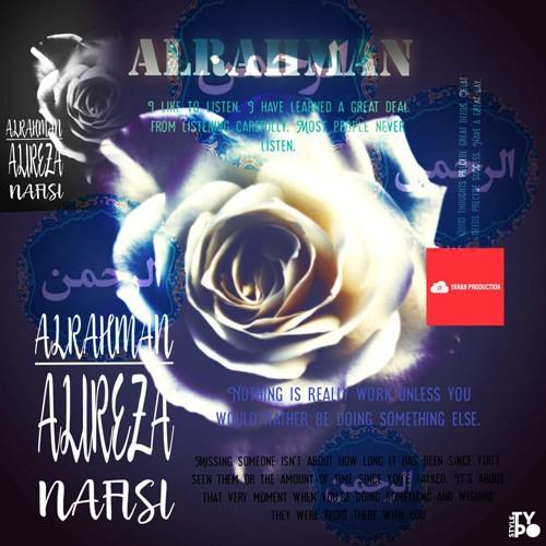 تک ترانه - دانلود آهنگ جديد Alireza-Nafisi-Alrahman دانلود آلبوم علیرضا نفیسی به نام الرحمن